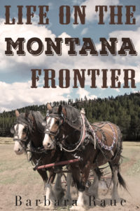 Novel, Life on the Montana Frontier