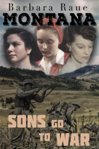 Novel, Montana Sons Go to War